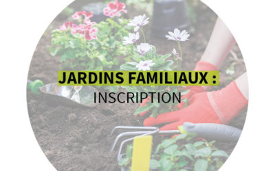 Jardins familiaux : c'est le moment de candidater !