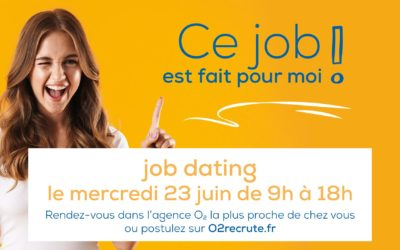 Le job dating O₂  approche !